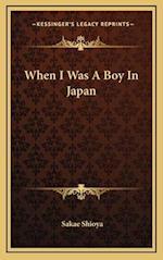 When I Was a Boy in Japan af Sakae Shioya