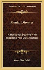 Mental Diseases af Walter Vose Gulick