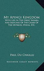 My Apingi Kingdom af Paul Du Chaillu