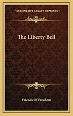 The Liberty Bell af Friends Of Freedom