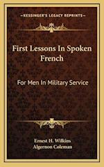 First Lessons in Spoken French af Algernon Coleman, Ernest H. Wilkins