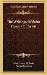 The Writings of Saint Francis of Assisi af Saint Francis Of Assisi