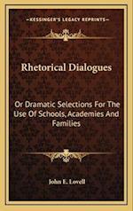 Rhetorical Dialogues af John E. Lovell