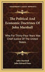 The Political and Economic Doctrines of John Marshall af John Marshall, John Edward Oster