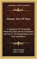 Simon, Son of Man af John H. Jordan, John Ira Riegel