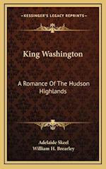King Washington af William H. Brearley, Adelaide Skeel
