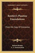 Bentley's Plautine Emendations af E. a. Sonnenschein, Richard Bentley