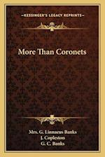 More Than Coronets af Mrs G. Linnaeus Banks