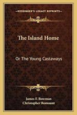 The Island Home af James F. Bowman