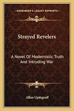 Strayed Revelers af Allan Updegraff
