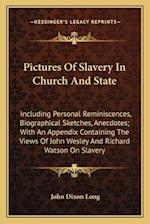 Pictures of Slavery in Church and State af John Dixon Long