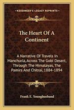 The Heart of a Continent af Frank E. Younghusband