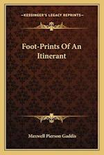 Foot-Prints of an Itinerant af Maxwell Pierson Gaddis