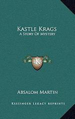 Kastle Krags af Absalom Martin