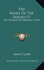 The Banks of the Douro V1 af Emily Clark