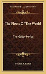 The Fleets of the World af Foxhall A. Parker