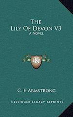 The Lily of Devon V3 af C. F. Armstrong