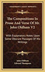 The Compositions in Prose and Verse of Mr. John Oldham V2 af John Oldham