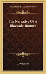The Narrative of a Blockade-Runner af J. Wilkinson
