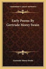 Early Poems by Gertrude Morey Swain af Gertrude Morey Swain