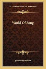 World of Song af Josephine Walcott