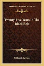 Twenty-Five Years in the Black Belt af William J. Edwards