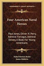 Four American Naval Heroes af Mabel Borton Beebe