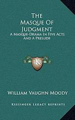 The Masque of Judgment