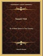 Susan's Visit af Maria D. Weston