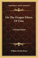 On the Oxygen Ethers of Urea af William McAfee Bruce