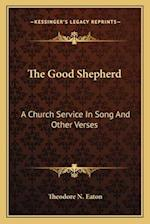 The Good Shepherd af Theodore N. Eaton
