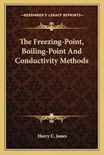 The Freezing-Point, Boiling-Point and Conductivity Methods af Harry C. Jones