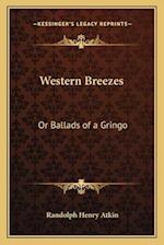 Western Breezes af Randolph Henry Atkin