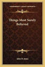 Things Most Surely Believed af John D. Jones