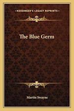 The Blue Germ af Martin Swayne