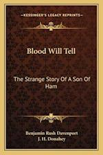 Blood Will Tell af Benjamin Rush Davenport