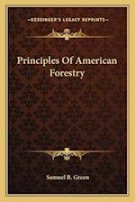 Principles of American Forestry af Samuel B. Green