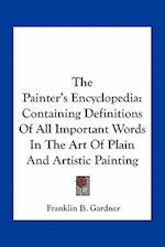 The Painter's Encyclopedia af Franklin B. Gardner