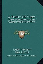 A Point of View af Larry Harris