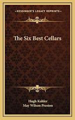 The Six Best Cellars af Hugh Kahler