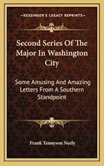 Second Series of the Major in Washington City af Frank Tennyson Neely