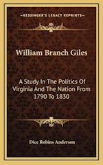 William Branch Giles af Dice Robins Anderson