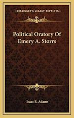 Political Oratory of Emery A. Storrs af Isaac E. Adams