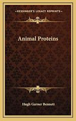 Animal Proteins af Hugh Garner Bennett