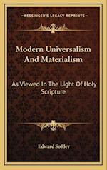 Modern Universalism and Materialism af Edward Softley