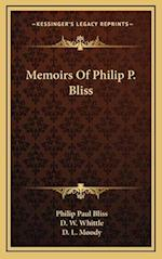 Memoirs of Philip P. Bliss af Philip Paul Bliss