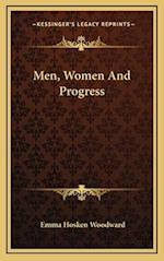 Men, Women and Progress af Emma Hosken Woodward