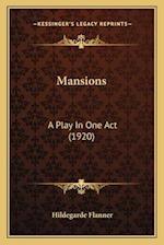 Mansions af Hildegarde Flanner