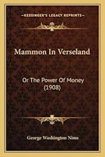 Mammon in Verseland af George Washington Nims