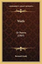 Waifs Waifs af Bernard Edward Grady